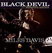 MILES DAVIS/BLACK DEVIL(DEFINITIVE EDITION)